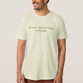 El mundo es cambiado por ejemplos, no por camisas