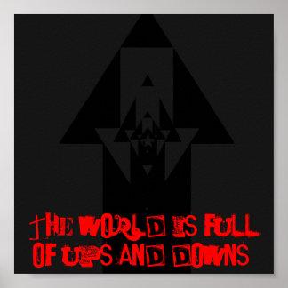 El mundo es lleno de poster de los altibajos