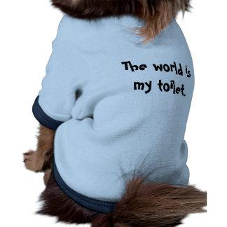 El mundo es mi camiseta del perrito del retrete prenda mascota
