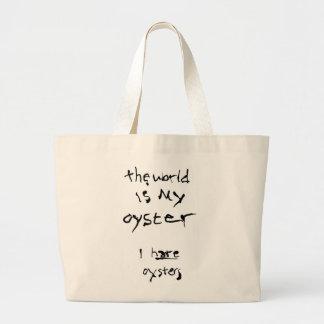El mundo es mi ostra… Odio ostras Bolsa Tela Grande