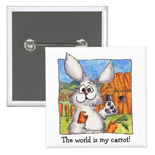 El mundo es mi Pin de la solapa del conejo de la z Pin Cuadrada 5 Cm