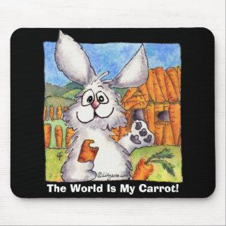 El mundo es mi zanahoria mousepad