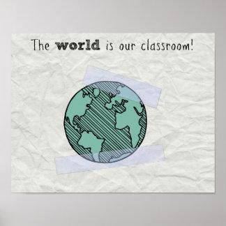El mundo es nuestra sala de clase póster