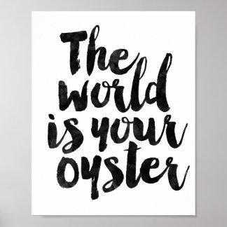 El mundo es su ostra póster