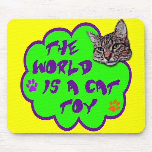 El mundo es un juguete del gato alfombrilla de ratones
