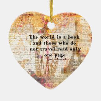 El mundo es un libro y los que no viajan adorno navideño de cerámica en forma de corazón