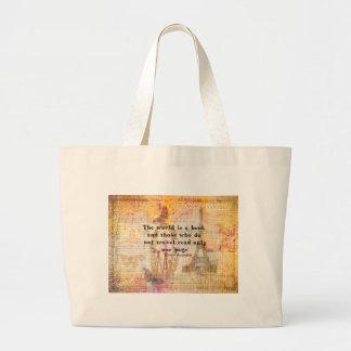 El mundo es un libro y los que no viajan bolsa tela grande