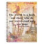 El mundo es un libro y los que no viajan libreta espiral