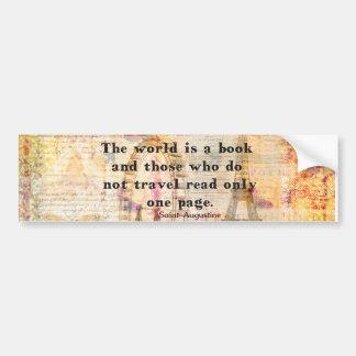 El mundo es un libro y los que no viajan pegatina para auto