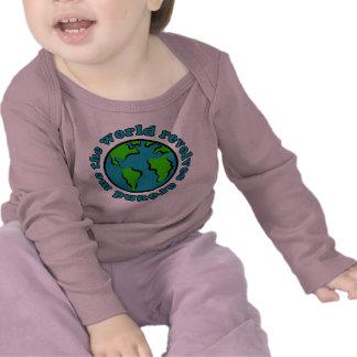El mundo gira alrededor de mí camiseta