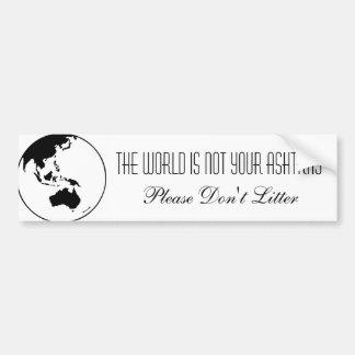 el mundo no es su cenicero pegatina para auto