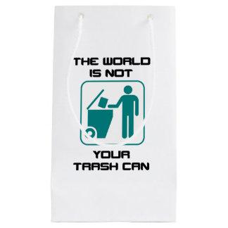 El mundo no es su icono del bote de basura bolsa de regalo pequeña