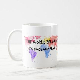 El mundo pertenece a los que lean la taza