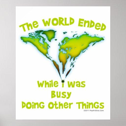 El mundo terminado mientras que estaba ocupado el  impresiones