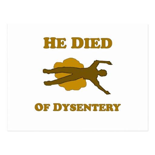 Él murió de disentería postal