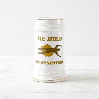 Él murió de disentería tazas