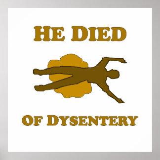 Él murió del poster de la disentería