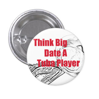 """El músico de la tuba """"piensa"""" el botón grande pin redondo de 1 pulgada"""