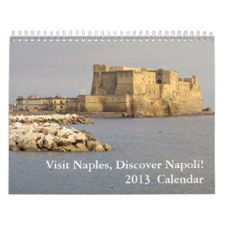 El Napoli desenchufó el calendario 2013