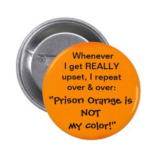 El naranja de la prisión no es mi color pin
