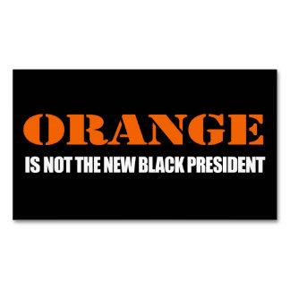 El naranja no es el nuevo presidente negro - - - tarjetas de visita magnéticas (paquete de 25)