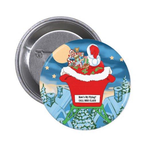 El navidad divertido de Papá Noel Humor cómo está  Pin Redondo 5 Cm