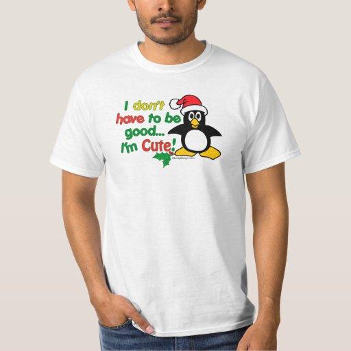 ¡El navidad divertido que no tengo que ser bueno Polera