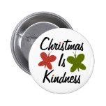 El navidad es amabilidad redonda pin