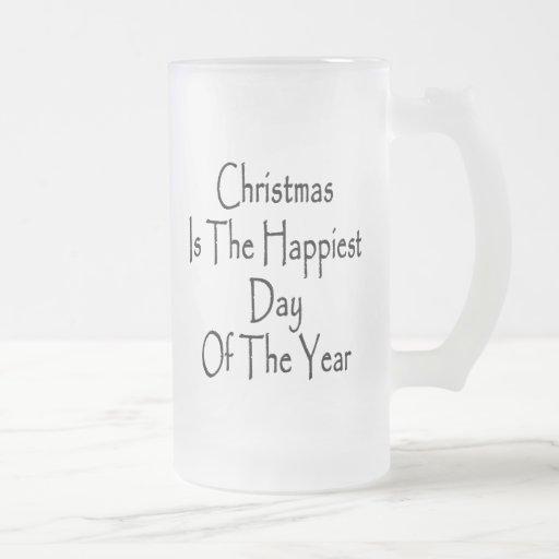 El navidad es el día más feliz del año taza