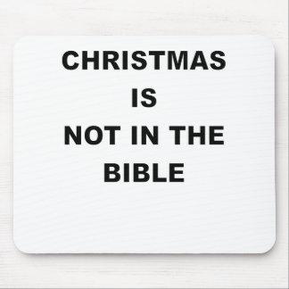 El NAVIDAD NO ESTÁ EN el BIBLE.png Alfombrilla De Raton