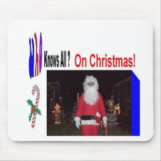 El navidad Santa sabe todos Alfombrilla De Raton