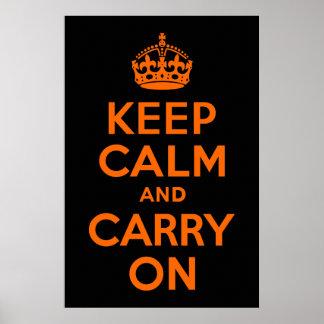 El negro anaranjado guarda calma y continúa póster