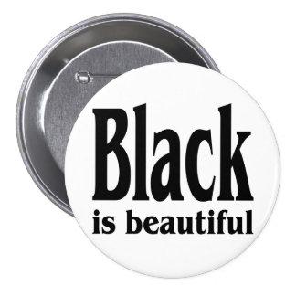 El negro es hermoso pin redondo de 3 pulgadas