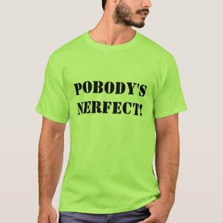 EL NERFECT DE POBODY PLAYERA