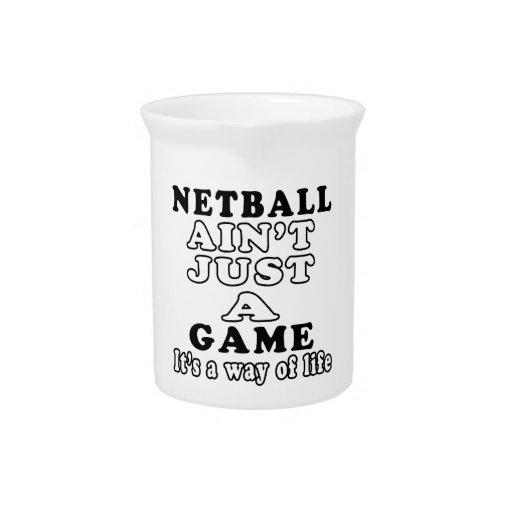 El Netball no es apenas un juego que es una manera Jarra Para Bebida