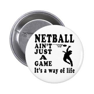 El Netball no es apenas un juego que es una manera Pin Redondo De 2 Pulgadas