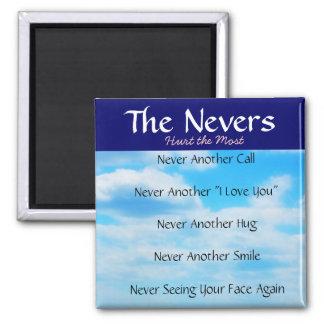 El Nevers - palabras para la pérdida de amada Imán Cuadrado