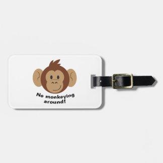 El ningún Monkeying alrededor Etiquetas De Equipaje