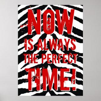 El Now es siempre el tiempo perfecto, de Póster