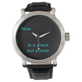El Now es un lugar, no una época Reloj De Mano