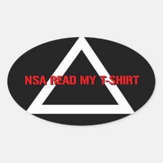El NSA leyó mi camiseta Calcomania Óval Personalizadas