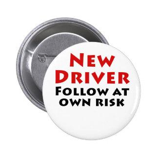 El nuevo conductor sigue en propio riesgo chapa redonda 5 cm