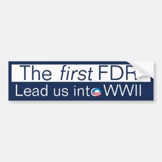 ¿El nuevo FDR? Pegatina Para Auto