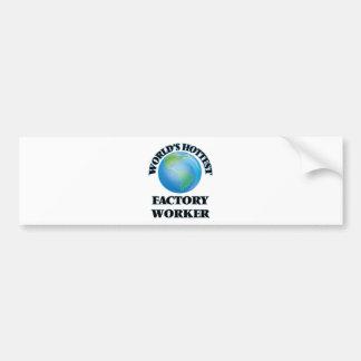 El obrero más caliente del mundo pegatina de parachoque