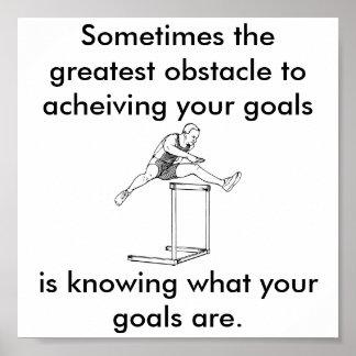el obstáculo más grande a sus metas póster