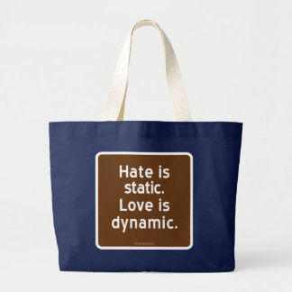 El odio es estático. El amor es dinámico Bolsa De Tela Grande