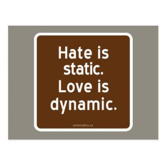 El odio es estático. El amor es dinámico Postal