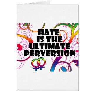 El odio es la ÚLTIMA perversión Tarjetón