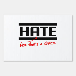 El odio es una opción letreros