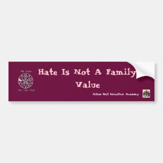 El odio no es un valor familiar,… pegatina para auto